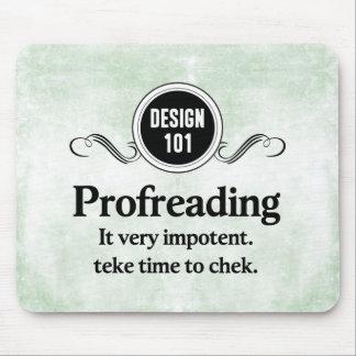 Diseño 101: Profreading (el corregir)… Alfombrillas De Ratones
