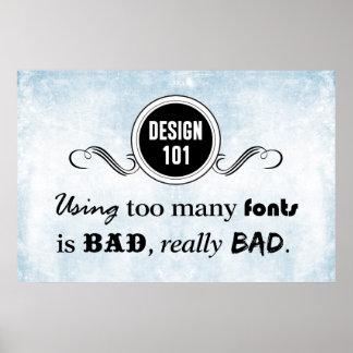 Diseño 101: Usando demasiadas fuentes es malo, Póster