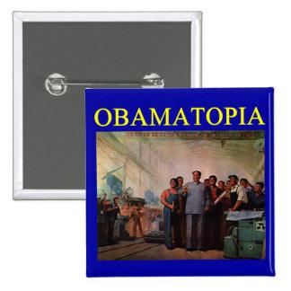 Diseño anti de OBAMATOPIA obama Pin Cuadrado