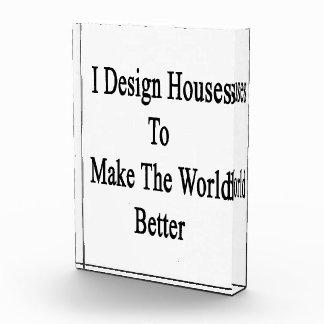 Diseño casas para hacer el mundo mejor