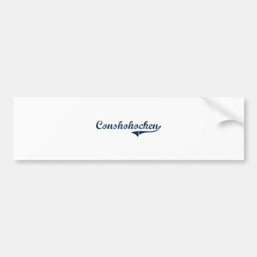 Diseño clásico de Conshohocken Pennsylvania Pegatina Para Auto
