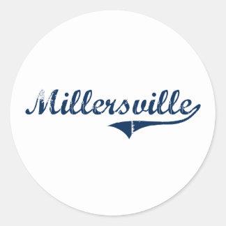 Diseño clásico de Millersville Pennsylvania Pegatina Redonda