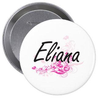 Diseño conocido artístico de Eliana con las flores Pin Redondo 10 Cm
