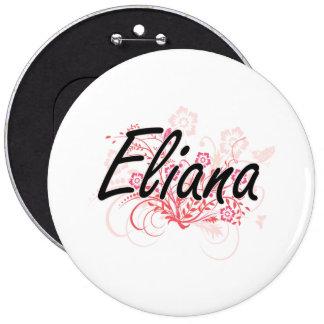 Diseño conocido artístico de Eliana con las flores Pin Redondo 15 Cm