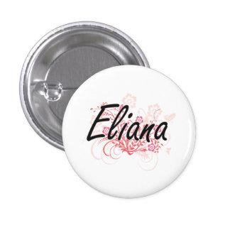 Diseño conocido artístico de Eliana con las flores Pin Redondo 2,5 Cm