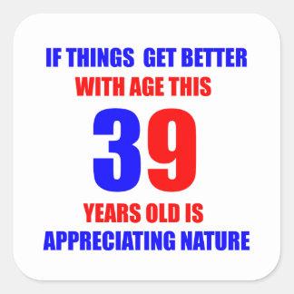 Diseño de 39 cumpleaños pegatina cuadrada