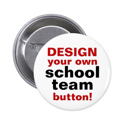 Diseño de DIY su propio Pin del botón del equipo d