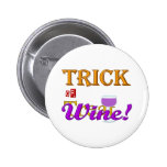 Diseño de Halloween del vino del truco O de la inv Pin Redondo 5 Cm