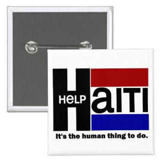 DISEÑO de la CARIDAD de Haití de la ayuda Pin Cuadrada 5 Cm