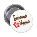 Diseño de la mamá de Bahama con la flor de Hibisuc Pin Redondo De 2 Pulgadas