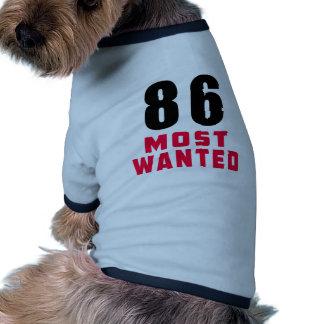 Diseño divertido más deseado del cumpleaños 86 ropa de perro