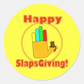 Diseño feliz de Slapsgiving Pegatina Redonda