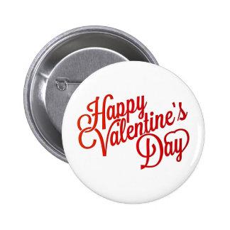 Diseño feliz del texto del el día de San Valentín Pin Redondo De 2 Pulgadas