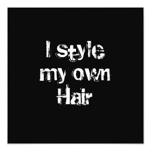 Diseño mi propio pelo. Blanco y negro. Invitación 13,3 Cm X 13,3cm