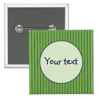 Diseño rayado verde y azul pin cuadrada 5 cm