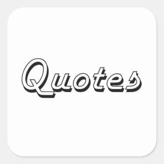 Diseño retro clásico de las citas pegatina cuadrada
