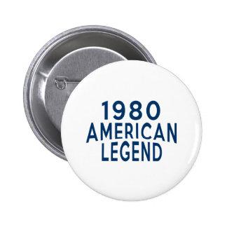Diseños an o 80 del cumpleaños de la leyenda del pin redondo de 2 pulgadas