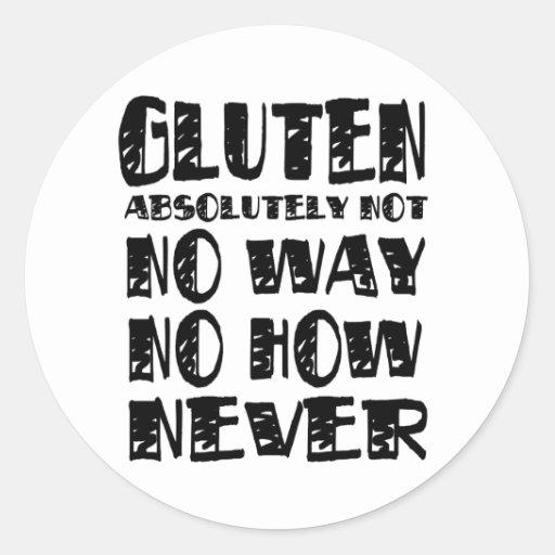 Diseños celiacos libres del gluten ninguna manera pegatina redonda