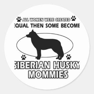 Diseños de la mamá del husky siberiano pegatina redonda