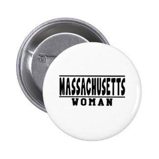 Diseños de la mujer de Massachusetts Pins
