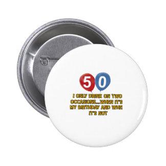 diseños del cumpleaños de 50 años pin redondo de 2 pulgadas