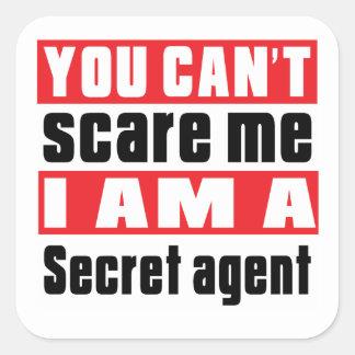 Diseños del susto del agente secreto pegatina cuadrada