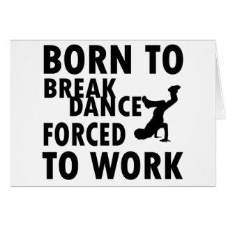 Diseños frescos de Breakdance Felicitaciones