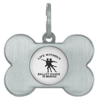 DISEÑOS preciosos de la danza del ballet Placa De Nombre De Mascota