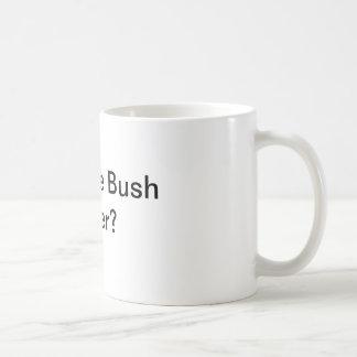 ¿Disfrutar de la resaca de Bush? Taza