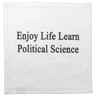 Disfrute de la vida aprenden ciencia política servilleta