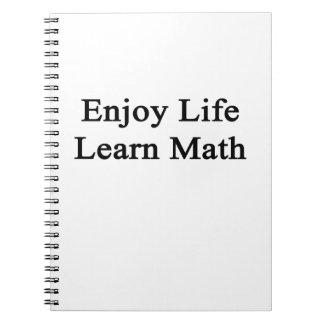 Disfrute de la vida aprenden matemáticas libros de apuntes