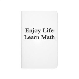 Disfrute de la vida aprenden matemáticas cuaderno grapado