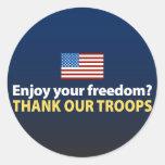 ¿Disfrute de su libertad? Agradezca a nuestras tro Pegatina Redonda