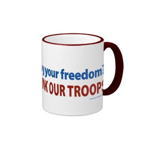 ¿Disfrute de su libertad? Agradezca a nuestras tro Tazas
