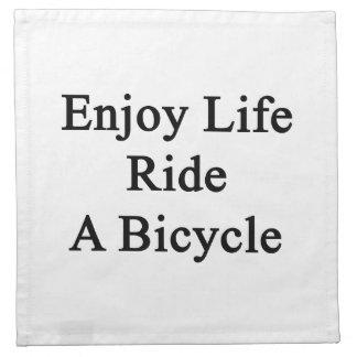 Disfrute del paseo de la vida una bicicleta servilletas