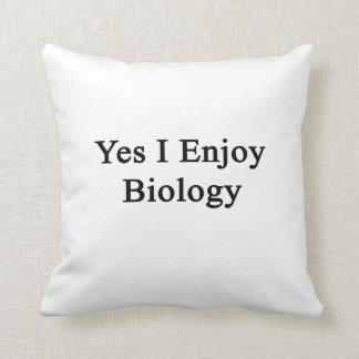 Disfruto sí de biología cojines