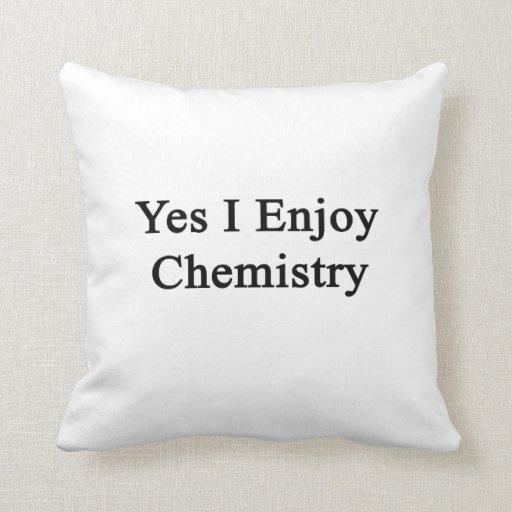 Disfruto sí de química almohadas