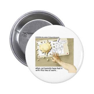 Disgruntled Cartoonist Funny Gifts & Collectibles Pinback Button