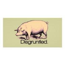 Disgruntled Pig Card