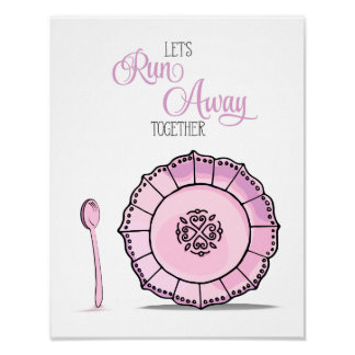 Dish & Spoon Runaway Together Candy Pink Kitchen Poster