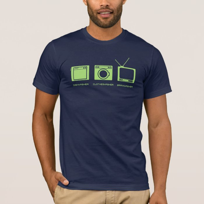 'Dishwasher, Clotheswasher, Brainwasher' in Lime T-Shirt
