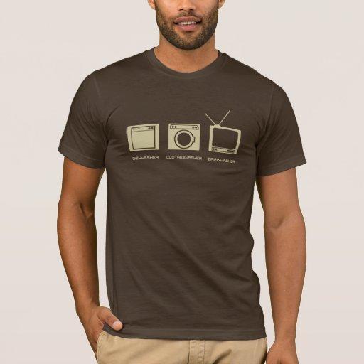'Dishwasher, Clotheswasher, Brainwasher' in Sand T-Shirt