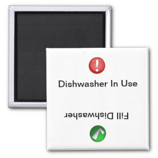 Dishwasher in Use/Fill Dishwasher Refrigerator Magnets