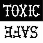 """Dishwasher Magnet<br><div class=""""desc"""">A dishwasher magnet that reads TOXIC And SAFE. It can be up to a 5 inch square</div>"""