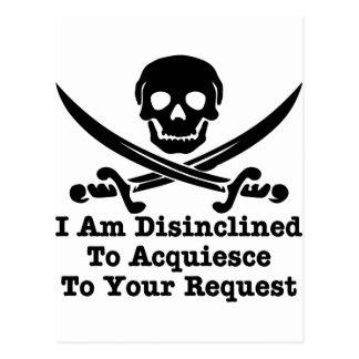 Disinclined para acceder a su petición tarjeta postal