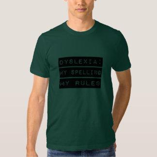 Dislexia: Mi deletreo mis reglas (disléxico) Camisas