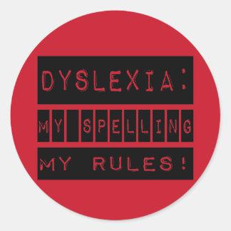 Dislexia: ¡Mi deletreo mis reglas!  Disléxico Etiquetas Redondas