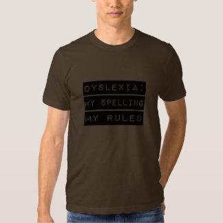 Dislexia: Mi deletreo mis reglas (disléxico) Playera