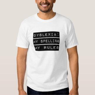 Dislexia: Mi deletreo mis reglas (disléxico) Polera