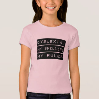 Dislexia: Mi deletreo mis reglas (disléxico) Remera